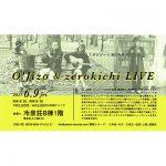 【終了】O'Jizo & zerokichi LIVE