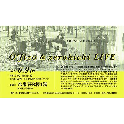 O'Jizo & zerokichi LIVE