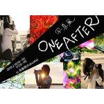 写真展『ONE  AFTER』