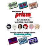 "group exhibition ""prism vol.2"""